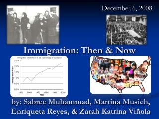 Immigration: Then & Now