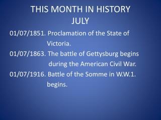 THIS MONTH IN HISTORY JULY