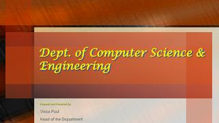 Dept. of Computer Science & Engineering