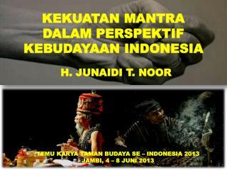 KEKUATAN MANTRA DALAM PERSPEKTIF KEBUDAYAAN INDONESIA