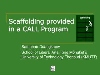 Scaffolding provided in a CALL Program