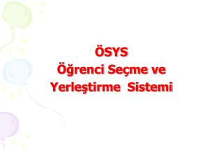 �SYS �?renci Se�me ve  Yerle?tirme  Sistemi