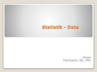 Statistik - Data