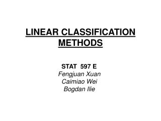 LINEAR CLASSIFICATION METHODS