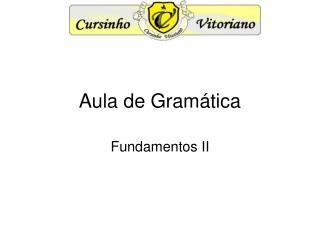 Aula de Gram�tica