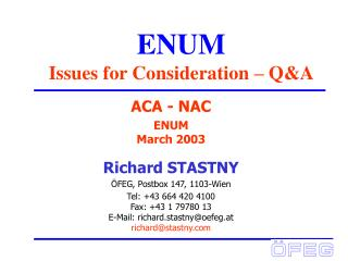 ENUM Issues for Consideration – Q&A