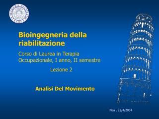 Pisa , 22/4/2004