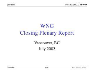 WNG  Closing Plenary Report