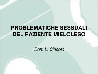 PROBLEMATICHE SESSUALI DEL PAZIENTE MIELOLESO