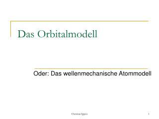 Das Orbitalmodell
