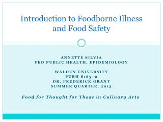 Introduction to Foodborne Illness and Food Safety