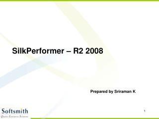 SilkPerformer   R2 2008