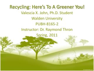 Recycling: Here's To A Greener You!
