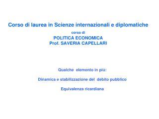 Qualche  elemento in più: Dinamica e stabilizzazione del  debito pubblico Equivalenza ricardiana