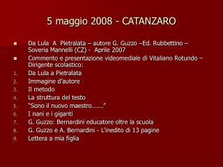 5 maggio 2008 - CATANZARO