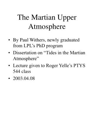 The Martian Upper Atmosphere