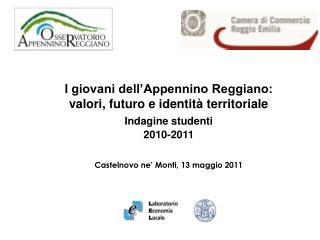 I giovani dell'Appennino Reggiano:  valori, futuro e identità territoriale Indagine studenti