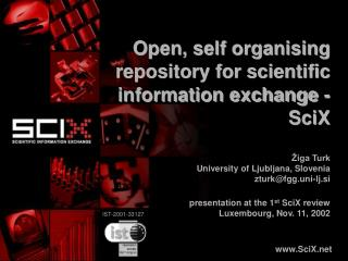 Open, self organising repository for scientific information exchange - SciX