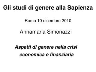Gli studi di genere alla Sapienza Roma 10 dicembre 2010
