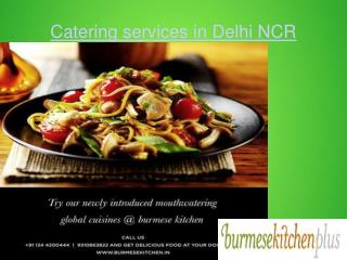 Catering services in Delhi NCR