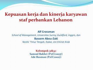 Kepuasan kerja dan kinerja karyawan staf perbankan  Lebanon