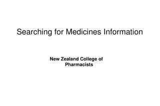 Searching for Medicines Information