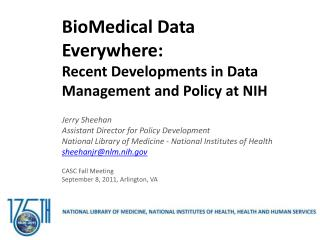 BioMedical Data Everywhere: Recent Developments in Data Management and Policy at NIH
