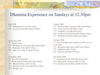 Dhamma Experience on Sundays at 12.30pm