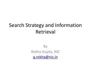 Search Strategy and Information Retrieval