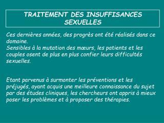 TRAITEMENT DES INSUFFISANCES SEXUELLES
