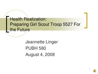 Health Realization:  Preparing Girl Scout Troop 5527 For the Future