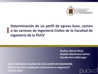 Paulino Alonso Rivas Claudia Altamirano G�mez Claudia Parra B�hringer