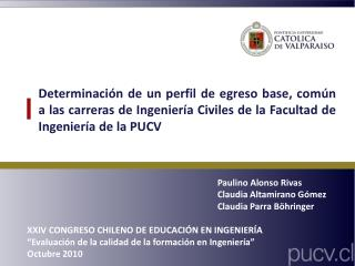 Paulino Alonso Rivas Claudia Altamirano Gómez Claudia Parra Böhringer