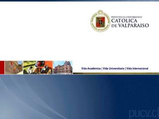 Vida Académica | Vida Universitaria | Vida Internacional