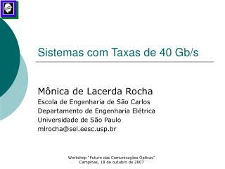 Sistemas com Taxas de 40 Gb/s