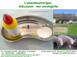 L'omeomesoterapia,  indicazioni  non oncologiche