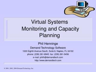 Virtual Systems Monitoring and Capacity Planning
