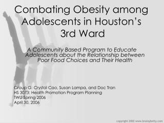 Combating Obesity among Adolescents in Houston's  3rd Ward