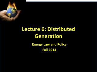 Lecture 6: Distributed Generation