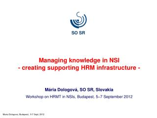 Managing knowledge in NSI - creating supporting HRM infrastructure -