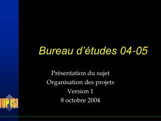 Bureau d'études 04-05