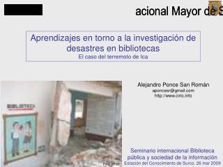 Aprendizajes en torno a la investigación de desastres en bibliotecas El caso del terremoto de Ica