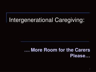Intergenerational Caregiving: