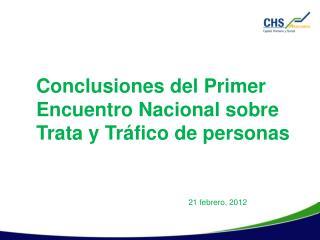 Conclusiones del Primer  Encuentro Nacional sobre Trata y Tráfico de personas