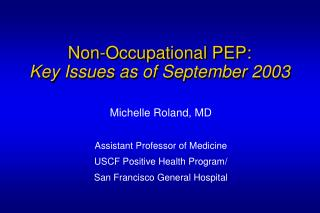 Non-Occupational PEP: Key Issues as of September 2003