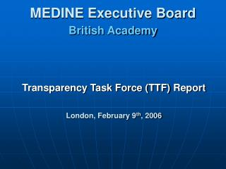 MEDINE Executive Board British Academy
