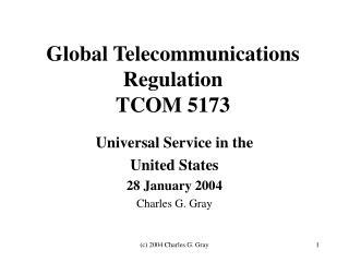 Global Telecommunications Regulation TCOM 5173