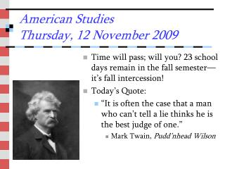 American Studies Thursday, 12 November 2009