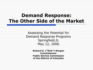 Demand Response:  The Other Side of the Market
