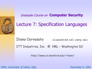 Graduate Course on   Computer Security Lecture 7: Specification Languages